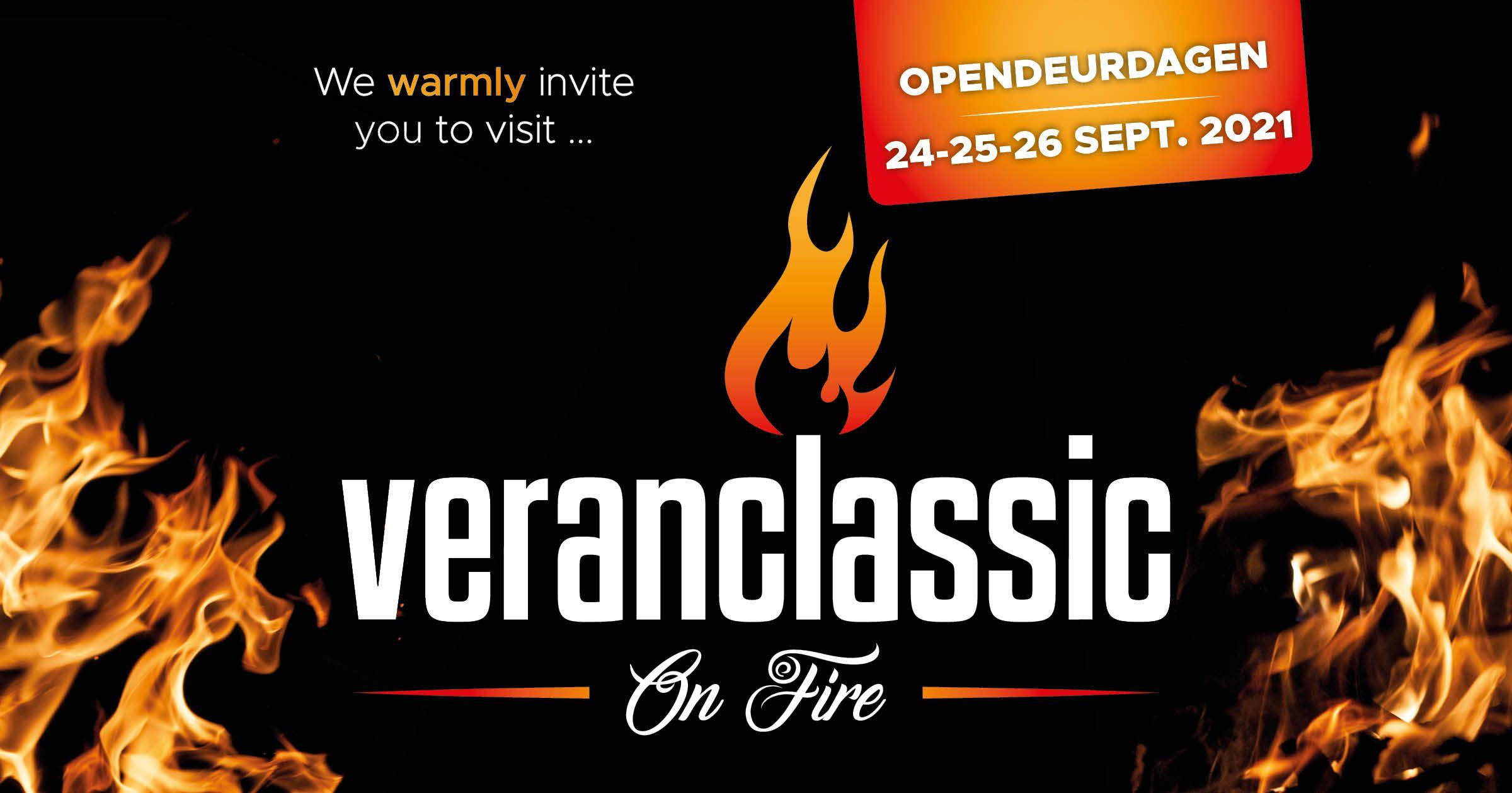 Veranclassic on Fire Vurige Opendeurdagen op 24, 25 en 26 september